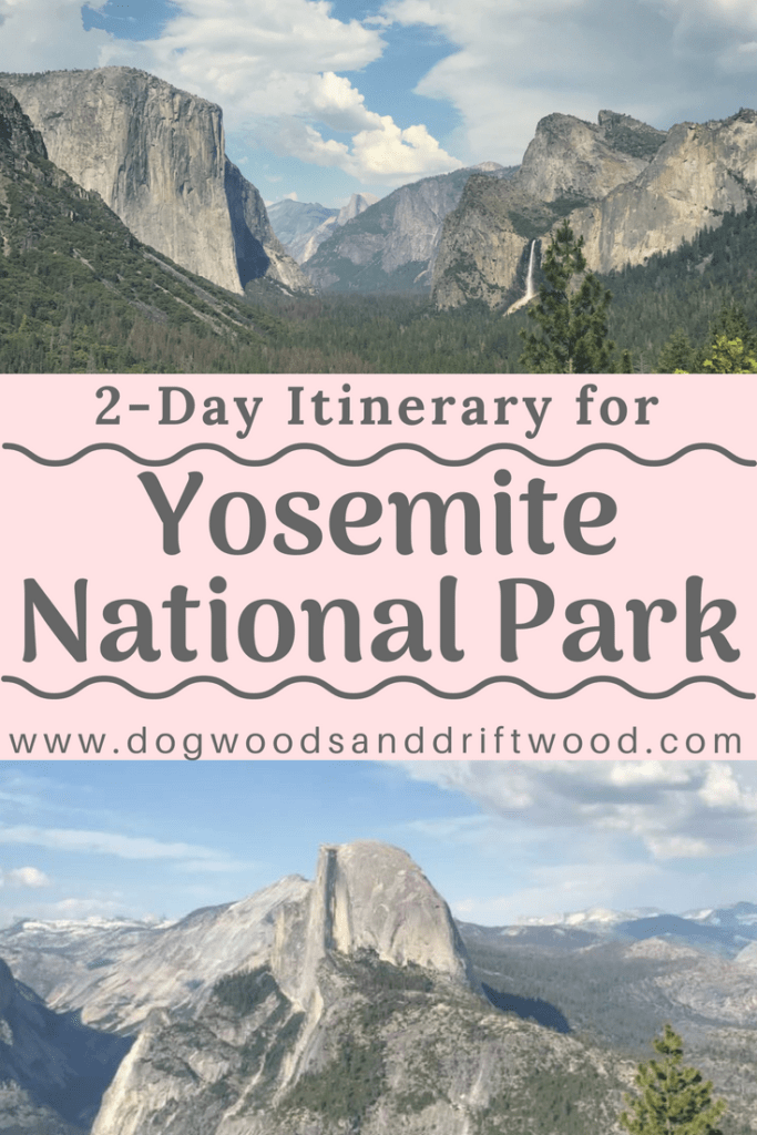 2-Day Itinerary for Yosemite National Park #yosemite #naitonalpark