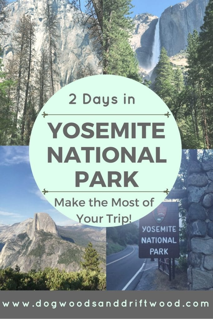 How to Spend Two Days in Yosemite