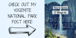 How to Visit Yosemite National Park in TWO Days
