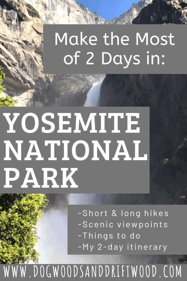 how to make the most of 2 days in yosemite